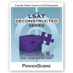 The LSAT Deconstructed Series Volume 72: The June 2014 LSAT