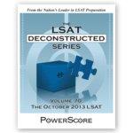 The LSAT Deconstructed Series Volume 70: The October 2013 LSAT