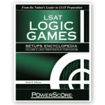 The LSAT Logic Games Setups Encyclopedia: Volume 3