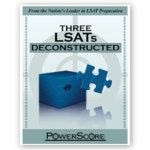 The LSAT Deconstructed Series: Three LSATs Deconstructed